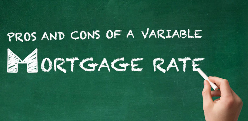 Exploring the Pros and Cons of a Variable Mortgage Rate